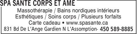 Spa Santé Corps & Âme (450-589-8885) - Annonce illustrée======= - Massothérapie / Bains nordiques intérieurs Esthétiques / Soins corps / Plusieurs forfaits Carte cadeau • www.spasante.ca