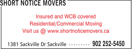 Short Notice Movers (902-252-5450) - Annonce illustrée======= - Insured and WCB covered Residential/Commercial Moving Insured and WCB covered Residential/Commercial Moving