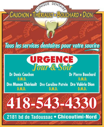 Clinique Dentaire Cauchon Thériault Bouchard Dion (418-543-4330) - Display Ad - 418-543-4330 Chicoutimi-Nord 2181 bd de Tadoussac
