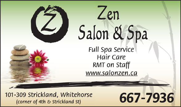 Zen Salon and Spa (867-667-7936) - Display Ad -