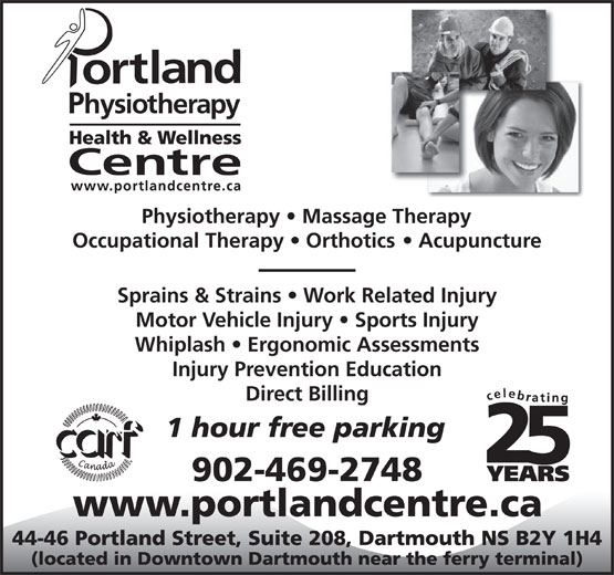 Portland Physiotherapy Health & Wellness Centre (902-469-2748) - Display Ad - Sprains & Strains   Work Related Injury Motor Vehicle Injury   Sports Injury Whiplash   Ergonomic Assessments Injury Prevention Education Direct Billing