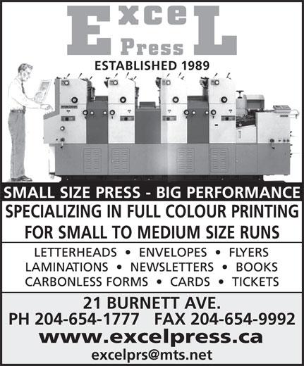 Excel Press (204-654-1777) - Display Ad - PH 204-654-1777   FAX 204-654-9992 ESTABLISHED 1989 www.excelpress.ca 21 BURNETT AVE.