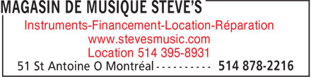 Steve's Music Store (514-878-2216) - Display Ad - www.stevesmusic.com Location 514 395-8931 Instruments-Financement-Location-Réparation