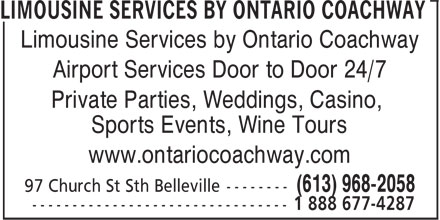 Limousine Services by Ontario Coachway (613-968-2058) - Annonce illustrée======= - Limousine Services by Ontario Coachway Airport Services Door to Door 24/7 Private Parties, Weddings, Casino, Sports Events, Wine Tours www.ontariocoachway.com
