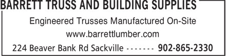 Barrett Truss and Building Supplies (902-865-2330) - Annonce illustrée======= - Engineered Trusses Manufactured On-Site www.barrettlumber.com