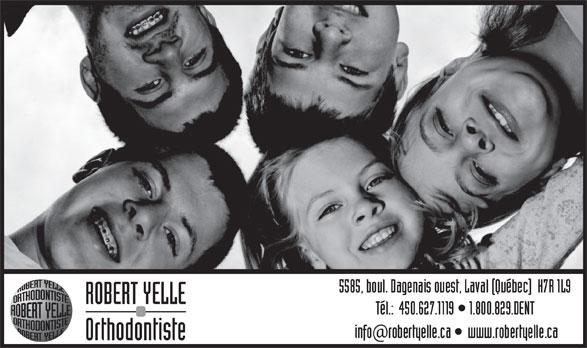 Dr Robert Yelle (450-627-1119) - Display Ad - ROBERT YELLE Orthodontiste