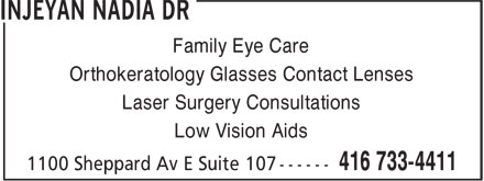 Injeyan Nadia Dr (416-733-4411) - Display Ad - Family Eye Care Orthokeratology Glasses Contact Lenses Laser Surgery Consultations Low Vision Aids
