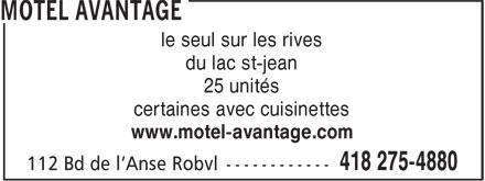 Motel Avantage (418-275-4880) - Annonce illustrée======= - le seul sur les rives du lac st-jean 25 unités certaines avec cuisinettes www.motel-avantage.com