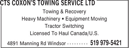 CTS Coxon's Towing Service (2000) Ltd (519-979-5421) - Display Ad - Towing & Recovery Heavy Machinery • Equipment Moving Tractor Switching Licensed To Haul Canada/U.S.