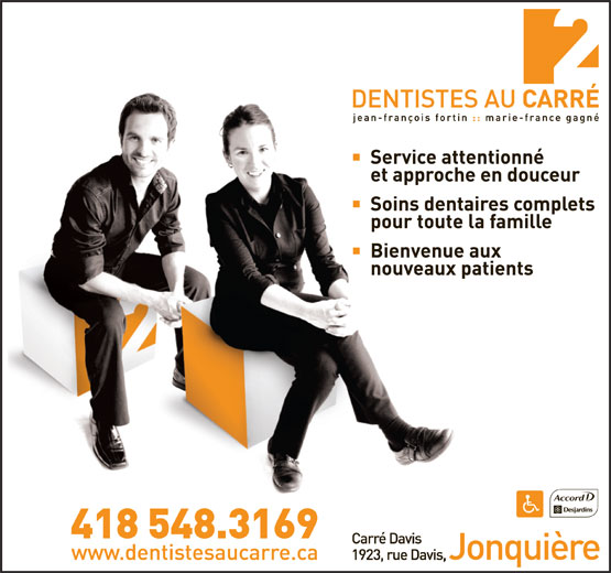Dentiste Au Carre (418-548-3169) - Display Ad -