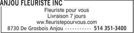 Anjou Fleuriste Inc (514-351-3400) - Annonce illustrée======= - Fleuriste pour vous Livraison 7 jours ww.fleuristepourvous.com