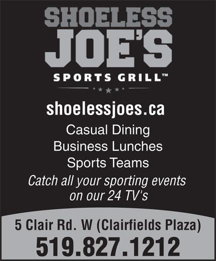 Shoeless  Joe's (519-827-1212) - Display Ad -
