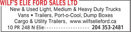 Wilf's Elie Ford Sales Ltd (204-353-2481) - Annonce illustrée======= - New & Used Light, Medium & Heavy Duty Trucks Vans • Trailers, Port-o-Cool, Dump Boxes Cargo & Utility Trailers, www.wilfselieford.ca