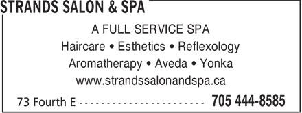 Strands Salon & Spa (705-444-8585) - Annonce illustrée======= - A FULL SERVICE SPA Haircare • Esthetics • Reflexology Aromatherapy • Aveda • Yonka www.strandssalonandspa.ca
