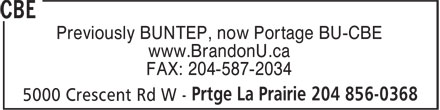 CBE (204-856-0368) - Display Ad - Previously BUNTEP, now Portage BU-CBE www.BrandonU.ca FAX: 204-587-2034