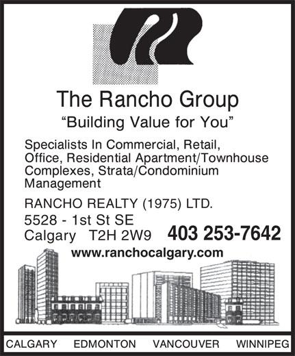 Rancho Realty (1975) Ltd (403-253-7642) - Display Ad - RANCHO REALTY (1975) LTD. 5528 - 1st St SE 403 253-7642 Calgary   T2H 2W9 www.ranchocalgary.com