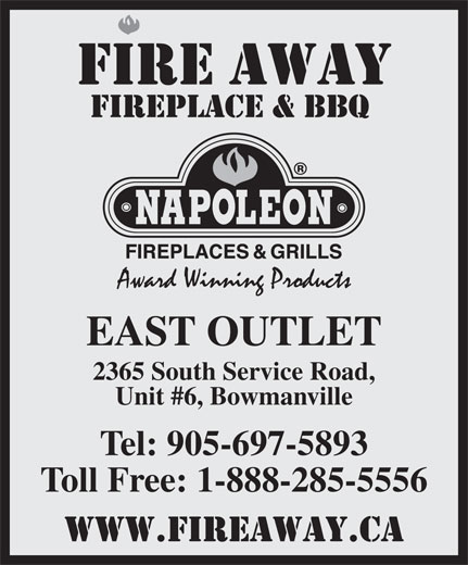 Fire Away Bowmanville On 2365 South Service Rd Canpages