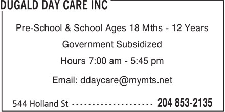 Dugald Day Care Inc (204-853-2135) - Annonce illustrée======= - Pre-School & School Ages 18 Mths - 12 Years Government Subsidized Hours 7:00 am - 5:45 pm