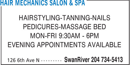 Hair Mechanics Salon & Spa (204-734-5413) - Display Ad - HAIRSTYLING-TANNING-NAILS PEDICURES-MASSAGE BED MON-FRI 9:30AM - 6PM EVENING APPOINTMENTS AVAILABLE