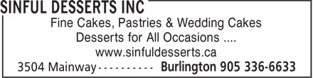 Sinful Desserts Inc (905-336-6633) - Annonce illustrée======= - Fine Cakes, Pastries & Wedding Cakes Desserts for All Occasions .... www.sinfuldesserts.ca