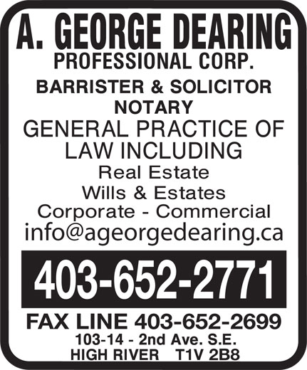 Dearing A George Professional Corp (403-652-2771) - Display Ad - info@ageorgedearing.ca 403-652-2771 FAX LINE 403-652-2699 2B8