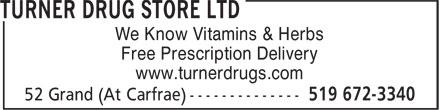 Turner Drug Store Ltd (519-672-3340) - Display Ad -