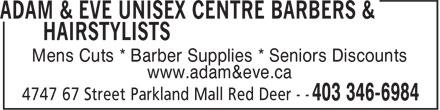 Adam & Eve Unisex Centre Barbers & Hairstylists (403-346-6984) - Annonce illustrée======= - www.adam&eve.ca Mens Cuts * Barber Supplies * Seniors Discounts