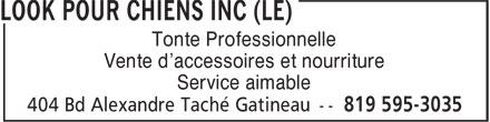 Le Look Pour Chiens Inc (819-595-3035) - Annonce illustrée======= - Tonte Professionnelle Vente d'accessoires et nourriture Service aimable