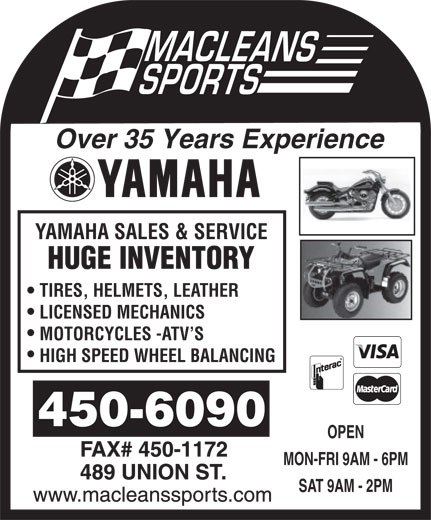 Maclean Sports Ltd (506-450-6090) - Display Ad - Over 35 Years Experience YAMAHA SALES & SERVICE HUGE INVENTORY TIRES, HELMETS, LEATHER LICENSED MECHANICS MOTORCYCLES -ATV S HIGH SPEED WHEEL BALANCING OPEN MON-FRI 9AM - 6PM SAT 9AM - 2PM