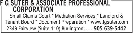 F G Suter & Associate Professional Corporation (905-639-5442) - Annonce illustrée======= - Small Claims Court * Mediation Services * Landlord & Tenant Board * Document Preparation * www.fgsuter.com