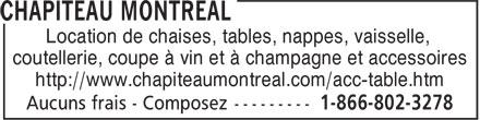 Chapiteau Montréal (1-855-231-0025) - Display Ad - Location de chaises, tables, nappes, vaisselle, coutellerie, coupe à vin et à champagne et accessoires http://www.chapiteaumontreal.com/acc-table.htm Location de chaises, tables, nappes, vaisselle, coutellerie, coupe à vin et à champagne et accessoires http://www.chapiteaumontreal.com/acc-table.htm