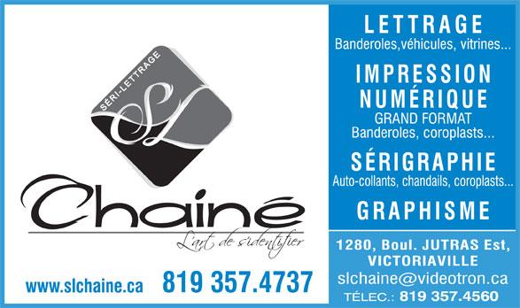 Séri-Lettrage Chainé Inc (819-357-4737) - Annonce illustrée======= -