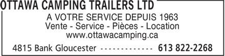 Ottawa Camping Trailers Ltd (613-822-2268) - Display Ad - A VOTRE SERVICE DEPUIS 1963 Vente - Service - Pièces - Location www.ottawacamping.ca A VOTRE SERVICE DEPUIS 1963 Vente - Service - Pièces - Location www.ottawacamping.ca