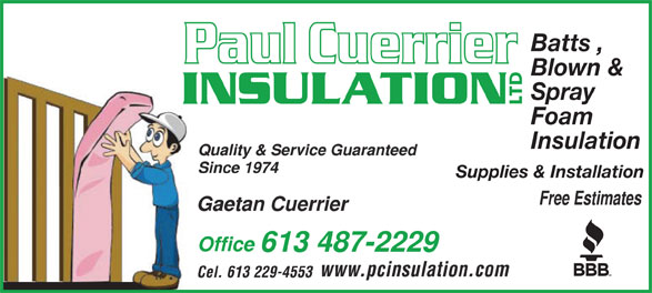 Paul Cuerrier Insulation Ltd (613-487-2229) - Display Ad - Blown & Spray Foam Insulation Supplies & Installation Batts ,