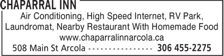 Chaparral Inn (306-455-2275) - Display Ad - Air Conditioning, High Speed Internet, RV Park, Laundromat, Nearby Restaurant With Homemade Food www.chaparralinnarcola.ca