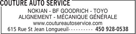 Couture Auto Service (450-928-0538) - Annonce illustrée======= - NOKIAN - BF GOODRICH - TOYO ALIGNEMENT - MÉCANIQUE GÉNÉRALE www.coutureautoservice.com NOKIAN - BF GOODRICH - TOYO ALIGNEMENT - MÉCANIQUE GÉNÉRALE www.coutureautoservice.com