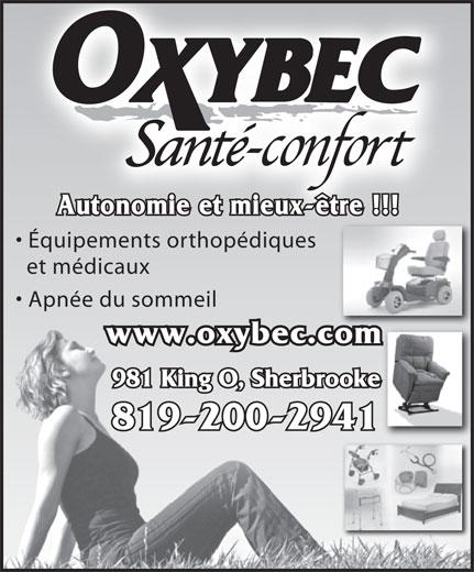 Médicus Oxybec (819-566-8711) - Annonce illustrée======= - Autonomie et mieux-être !!! Équipements orthopédiques et médicaux Apnée du sommeil www.oxybec.com 981 King O, Sherbrooke 819-200-2941