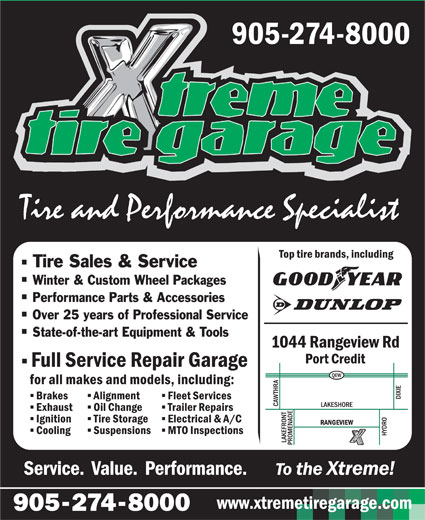 Xtreme Tire Garage Inc (905-274-8000) - Display Ad - Tire Sales & Service Winter & Custom Wheel Packages Performance Parts & Accessories Over 25 years of Professional Service State-of-the-art Equipment & Tools www.xtremetiregarage.com