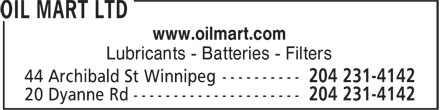 Oil Mart Ltd (204-231-4142) - Annonce illustrée======= - www.oilmart.com Lubricants - Batteries - Filters