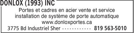Donlox (1993) Inc (819-563-5010) - Annonce illustrée======= - Portes et cadres en acier vente et service installation de système de porte automatique www.donloxportes.ca