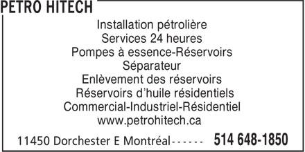 Construction Pétro Hitech (514-648-1850) - Annonce illustrée======= - Services 24 heures Installation pétrolière Pompes à essence-Réservoirs Séparateur Enlèvement des réservoirs Réservoirs d'huile résidentiels Commercial-Industriel-Résidentiel www.petrohitech.ca