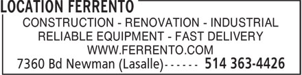 Location Ferrento (514-363-4426) - Annonce illustrée======= - CONSTRUCTION - RENOVATION - INDUSTRIAL RELIABLE EQUIPMENT - FAST DELIVERY WWW.FERRENTO.COM