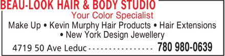 Beau-Look Hair & Body Studio (780-980-0639) - Annonce illustrée======= - Your Color Specialist Make Up • Kevin Murphy Hair Products • Hair Extensions • New York Design Jewellery