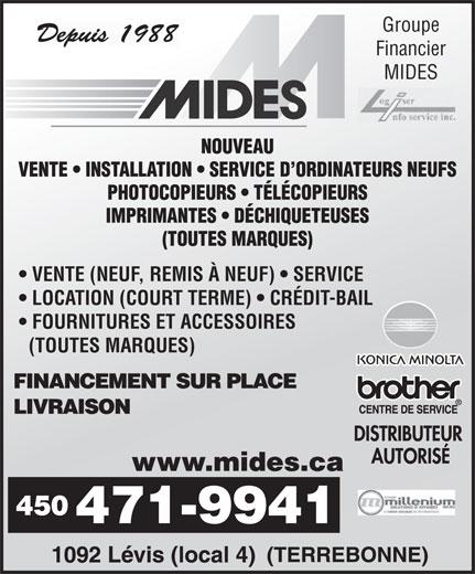 Mides Photocopieurs Et Fax (450-471-9941) - Annonce illustrée======= - Financier Groupe MIDES VENTE (NEUF, REMIS À NEUF)   SERVICE LOCATION (COURT TERME)   CRÉDIT-BAIL FOURNITURES ET ACCESSOIRES (TOUTES MARQUES)