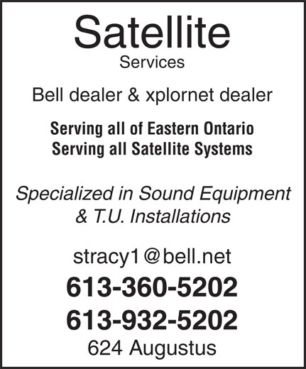A-1 Satellite Services (613-932-5202) - Display Ad - Satellite Services Bell dealer & xplornet dealer Serving all of Eastern Ontario Serving all Satellite Systems Specialized in Sound Equipment & T.U. Installations 613-360-5202 613-932-5202 624 Augustus