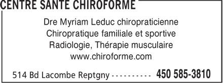 Centre Santé Chiroforme (450-585-3810) - Annonce illustrée======= - Dre Myriam Leduc chiropraticienne Chiropratique familiale et sportive Radiologie, Thérapie musculaire www.chiroforme.com