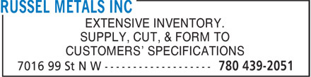 Russel Metals Inc (780-439-2051) - Display Ad - EXTENSIVE INVENTORY. SUPPLY, CUT, & FORM TO CUSTOMERS' SPECIFICATIONS