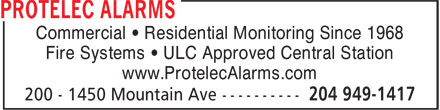 Protelec Alarms (204-949-1417) - Annonce illustrée======= - Fire Systems • ULC Approved Central Station www.ProtelecAlarms.com Commercial • Residential Monitoring Since 1968