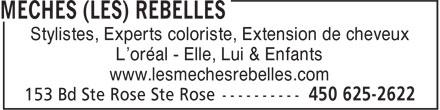 Mèches (Les) Rebelles (450-625-2622) - Display Ad - Stylistes, Experts coloriste, Extension de cheveux L'oréal - Elle, Lui & Enfants www.lesmechesrebelles.com