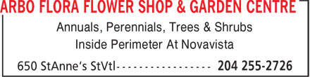 Arbo Flora Flower Shop & Garden Centre (204-255-2726) - Annonce illustrée======= - Annuals, Perennials, Trees & Shrubs Inside Perimeter At Novavista